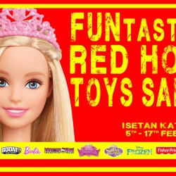 Isetan Katong: FUNtastic Red Hot Toys Sale