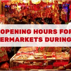 Opening Hours for Supermarkets during 2016 CNY (NTUC FairPrice, Cold Storage, Giant, ShengSiong, BigBox)
