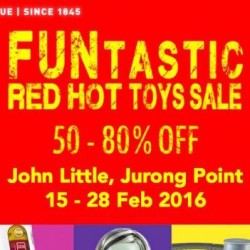 John Little: FUNTastic Red Hot Toys Sale 50% - 80% OFF at Jurong Point
