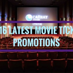 Cathay Cineplexes: 2016 Latest Movie Ticket Promotions