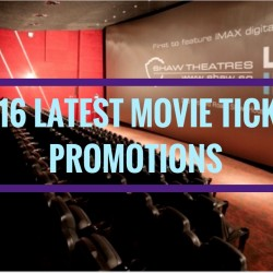 Shaw Theatres: 2016 Latest Movie Ticket Promotions