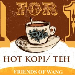 Wang Cafe: 1-for-1 Hot Kopi / Teh