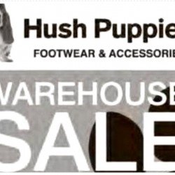 Hush Puppies: Warehouse Sale up to 80% OFF Footwear, Bags, Bed & Bath