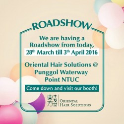 Oriental Hair Solution: Road Show @ Punggol Waterway Point NTUC