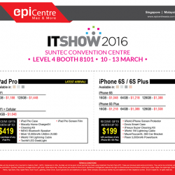 EpiCentre Singapore: IT Show 2016 Promotion --- iPad and iPhone Deals