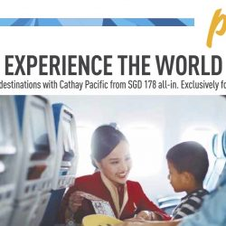Cathay Pacific: Exclusive Airfares to over 40 Destinations from $178 all-in for NTUC Plus! Members