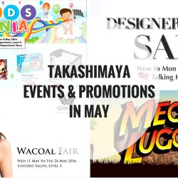 Takashimaya: Events & Promotions in May 2016