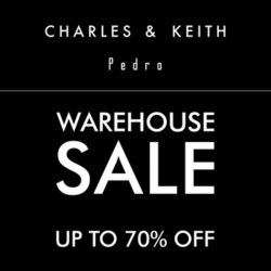 Charles & Keith / Pedro: Warehouse Sale Up to 70% OFF