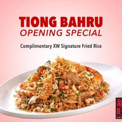 Xin Wang Hongkong Cafe: Tiong Bahru Plaza Outlet Opening Special - COMPLIMENTARY XW Signature Fried Rice