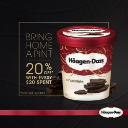 Haagen-Dazs: Enjoy 20% off take away hand packed ice cream pints* with every $20 spent dining in