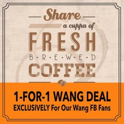 Heavenly Wang: WangCafe FB 1-for-1 hot kopi