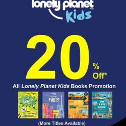 MPH: 20% off all Lonely Planet Kids Books at MPH Raffles City