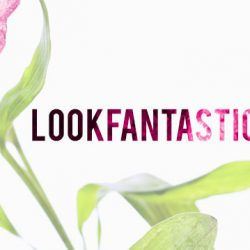 LookFantastic: Final GSS Sale - Coupon Code for Up to 25% OFF Your Favourite Beauty Brands