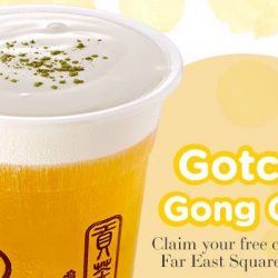 Gong Cha: 100 FREE Cups of GCM Alisan Tea at Far East Square Outlet!