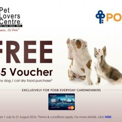 Pet Lovers Centre: Exclusively for POSB Everyday Cardmembers, get a $5 voucher with ANY dog or cat dry food purchase!
