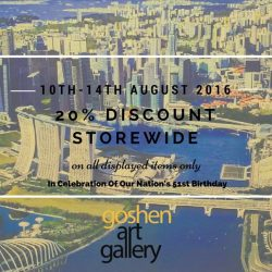 Goshen Art Gallery: National Day Promotion 20% Storewide