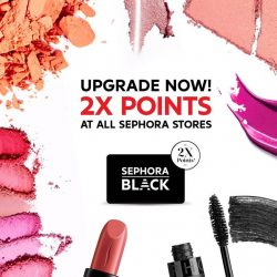 Sephora: All Members enjoy 2X Points with any purchase in stores