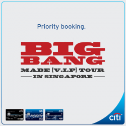 Citibank: Exclusive Priority Booking for BigBang Made V.I.P Tour