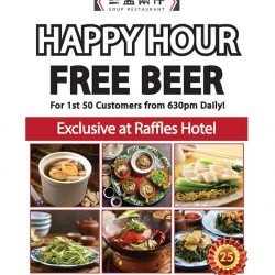 Soup Restaurant: FREE Beer for the 1st 50 Customers at Raffles Hotel