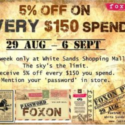 Foxtrot: 5% OFF on Every $150 Spend at White Sands Outlet