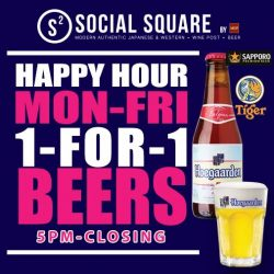 Social Square: Weekday 1 for 1 Beers ($8 onwards) from 5pm till closing