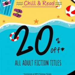 MPH: Fiction Books Promotion 20% off all Fiction Books at MPH Parkway Parade