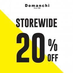 Domanchi: Storewide 20% OFF Promotion at All Outlets
