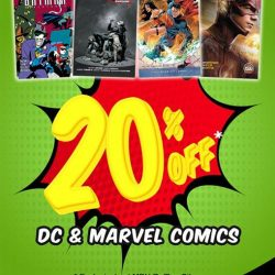 MPH: DC & Marvel Comics Promotion - 20% off all DC & Marvel Comics at MPH Raffles City
