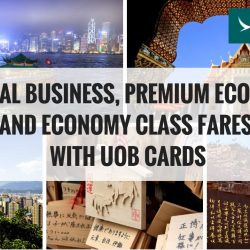 Cathay Pacific: Special Business, Premium Economy and Economy Class Fares with UOB Cards to Hong Kong, Bangkok, Japan, China & more!