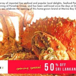 Seafood Paradise: Marina Bay Sands Opening Special 50% OFF Sri Lankan Crabs for OCBC Credit/Debit Cardmembers and PGR members