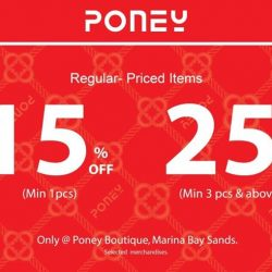 Poney: Sale Up to 25% OFF Regular-Priced Items at Marina Bay Sands