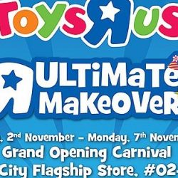 "Toys""R""Us: Grand Opening Carnival at VivoCity Flagship Store with Half-Price Savings"