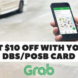 Grab: Coupon Code for $10 OFF Your First Ride with DBS/POSB Card Payment