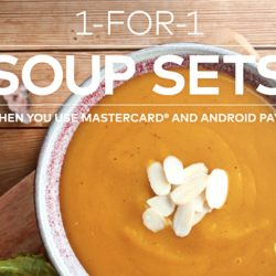 The Soup Spoon: 1-for-1 Soup Sets with MasterCard and Android Pay