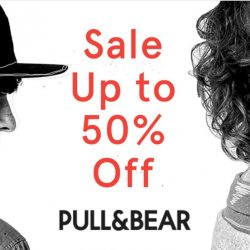 Pull & Bear: End Season Sale Up to 50% OFF Starts Today!
