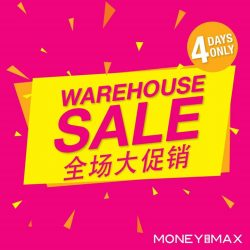 [MONEYMAX] Let's celebrate the end of an awesome 2016 on a high note!Our MoneyMax Warehouse SALE is happening islandwide