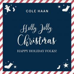 [Cole Haan] Come and enjoy Christmas drinks & light refreshments on us from 24th - 26th December at all Cole Haan stores.Enjoy Christmas