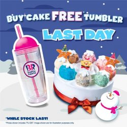 [Baskin Robbins] Head over to Baskin-Robbins now to grab a FREE Tumbler when you purchase any of our ice cream cake.