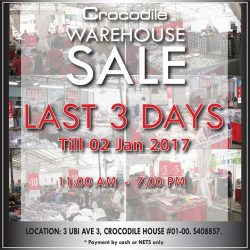 [Crocodile] Last 3 days of our annual warehouse sales. Everything must go with huge discounts! Your last chance to grab best