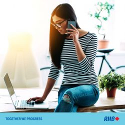 [RHB BANK] Not a fan of being put on hold? Us too. At RHB, we believe in the power of personal touch.