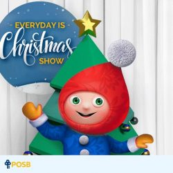 [POSB Autolobby] Thanks for watching our POSB 'Everyday Is Christmas' Show. The show may be over, but the fun continues! Up for