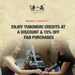 [Yunomori Onsen and Spa] Being a member of Yunomori allows you to purchase Yunomori credits at discounted prices. Furthermore, you get to enjoy 15%