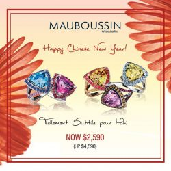 [Mauboussin] Special offer on Tellement Subtile pour Moi rings by Mauboussin for Chinese New Year! Offer available at Wisma Atria, Takashimaya