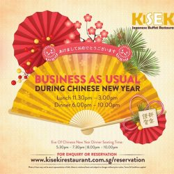 [Kiseki Japanese Buffet Restaurant] Dear Valued Diners, if you are looking for a venue to usher in the Year of Rooster, Kiseki is open