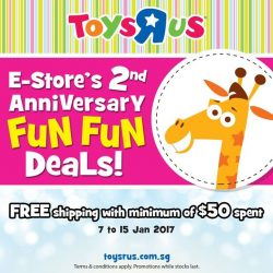 [Babies'R'Us] toysrus.com.sg is 2! Look out for tons of fun deals! There's also FREE shipping with $50 purchase.