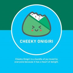 [7-Eleven Singapore] Have you met CHEEKY ONIGIRI? A true bundle of joy and just a microwave away for your enjoyment!Spend $6