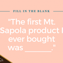[Mt. Sapola] Do you remember the first Mt. Sapola product you ever bought? Let's see how sharp your memory is. Comment