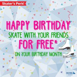 [THE RINK] Happy birthday to all January babies! Celebrate your special day this month with two friends who will get to skate