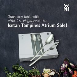 [WMF] Come on down to the Isetan Tampines Atrium Sale, now from 4 Jan - 17 Jan!Best buy: Philadelphia 12pc cutlery