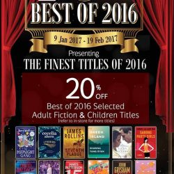 [MPH] MPH Best of 201620% off Best of 2016 selected Adult fiction & Children titlesPromotion valid from 9 January - 19
